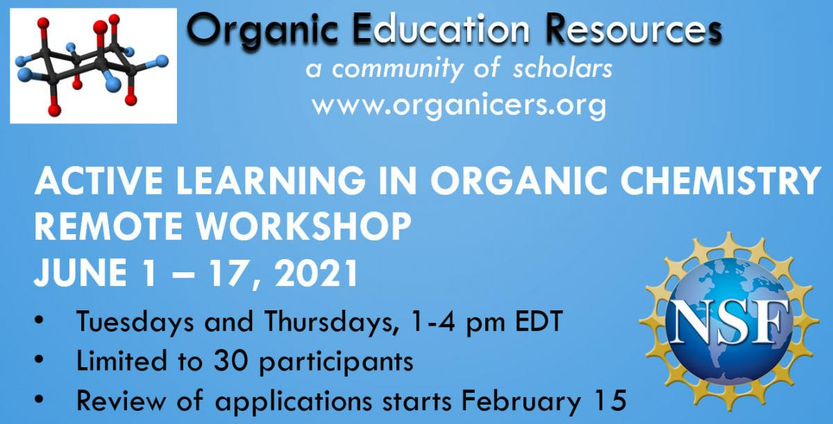 Active Learning in Organic Chemistry Remote Workshop Details
